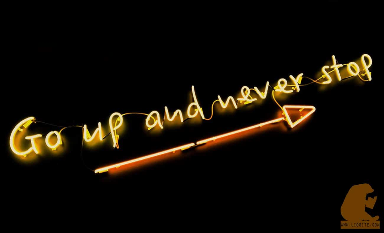 Scritta al neon: Go up and never stop